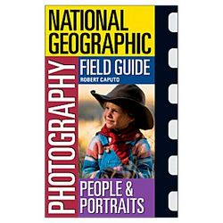 Photography Field Guide - People and Portraits