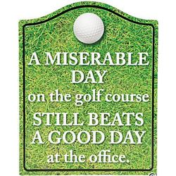 Golf Beats the Office Wall Sign