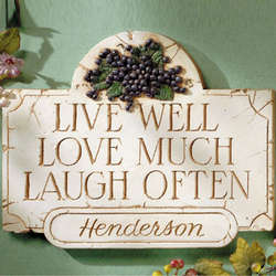 Live Well, Love Much, Laugh Often Sign