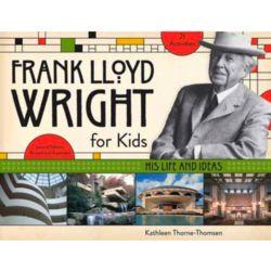 Frank Lloyd Wright for Kids Book