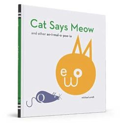 Cat Says Meow and Other Animalopoeia Children's Book