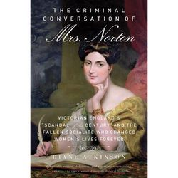The Criminal Conversation of Mrs. Norton Book