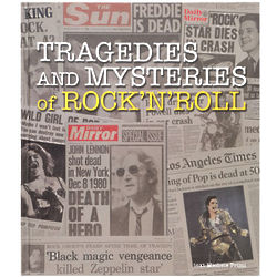 Tragedies and Mysteries of Rock 'n Roll Book