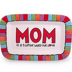 Mom is a 3 Letter Word for Love Platter