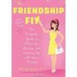 The Friendship Fix - The Complete Guide Book
