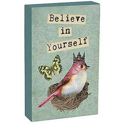 Believe in Yourself Plaque