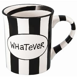 Black and White Whatever Coffee Mug