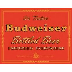 Budweiser Preferred Everywhere Tin Sign