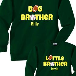 Big Brother and Little Brother Sweatshirts