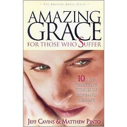 Amazing Grace for Those Who Suffer Book