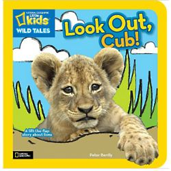 National Geographic Wild Tales Look Out Cub Board Book