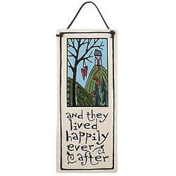 And They Lived Happily Ever After Ceramic Plaque