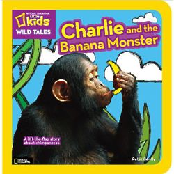National Geographic Little Kids Charlie and the Banana Book