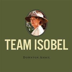 Team Isobel of The Mothers-in-Law of Downton Abbey Tee