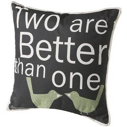 Two are Better Than One Love Birds Pillow