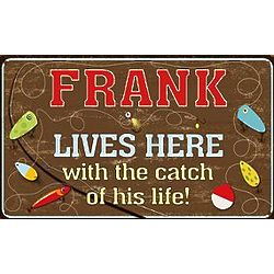 Personalized Catch of His Life Metal Sign