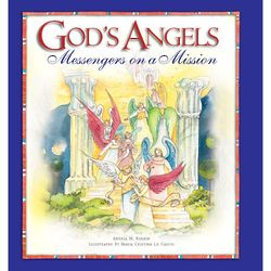 God's Angels: Messengers on a Mission Children's Book