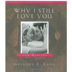 Why I Still Love You Book