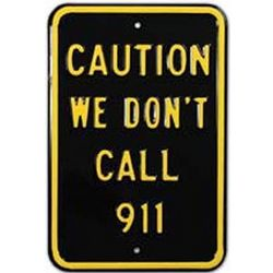 Novelty Call 911 Sign