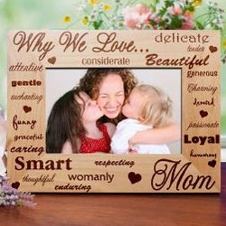 Why I Love Mom Wood Picture Frame