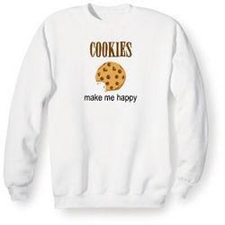 Cookies Make Me Happy Sweatshirt