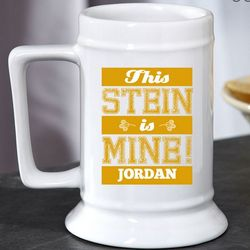 This Stein is Mine Custom Beer Mug