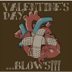 Valentine's Day Blows! T-Shirt