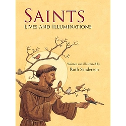 Saints - Lives and Illuminations Book