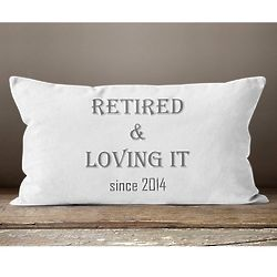 Loving It Retirement Pillow Gift with Year