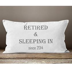 Sleeping In Retirement Gift Pillow with Year