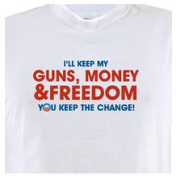 I'll Keep My Guns, Money and Freedom T-Shirt