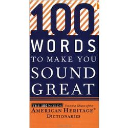 100 Words to Make You Sound Great Book