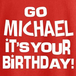 Personalized It's Your Birthday T-Shirt