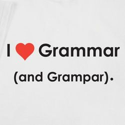 I Heart Grammar (and Grampar) Shirt