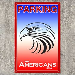 American Eagle Parking Sign