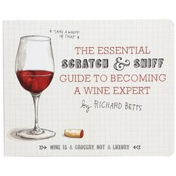 Essential Scratch and Sniff Guide to Becoming a Wine Expert Book
