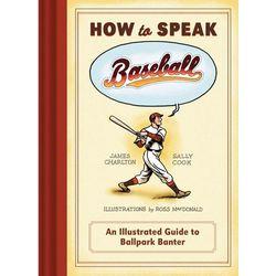 How to Speak Baseball Book