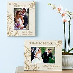 Personalized It Had to Be You Wedding Frame