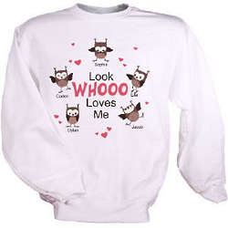 Look Whooo Loves Me Sweatshirt