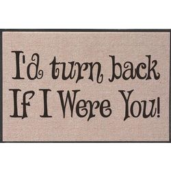 I'd Turn Back Doormat