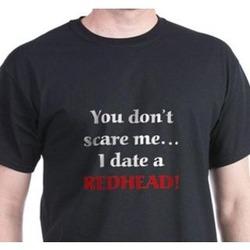 """I Date a Redhead"" T-Shirt"