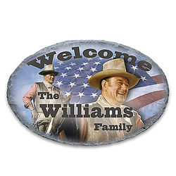 John Wayne Personalized Outdoor Welcome Sign