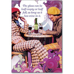Glass Half Full of Wine Birthday Card