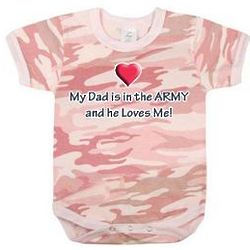 "Pink Camo ""My Dad is in the Army"" One Piece Bodysuit"