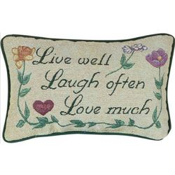 Live Well, Laugh Often, Love Much Pillow