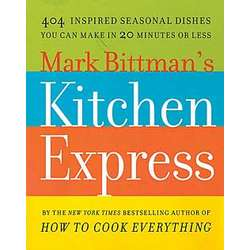 Mark Bittman's Kitchen Express Cookbook