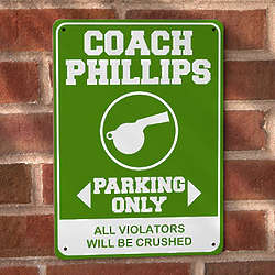 Coach Parking Only Personalized Street Sign