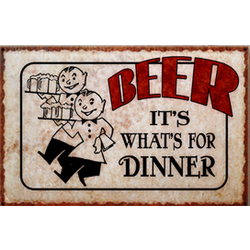 Beer For Dinner Sign