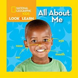 National Geographic Kids Look And Learn: All About Me Book