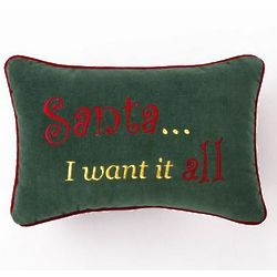 Santa I Want it All Pillow
